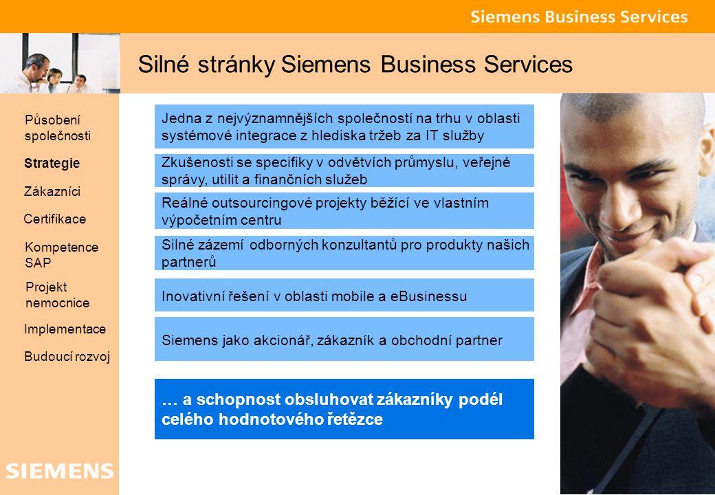 Global network of innovation 4 Silné stránky Siemens Business Services Jedna z nejvýznamnějších společností na trhu v oblasti systémové integrace z hl