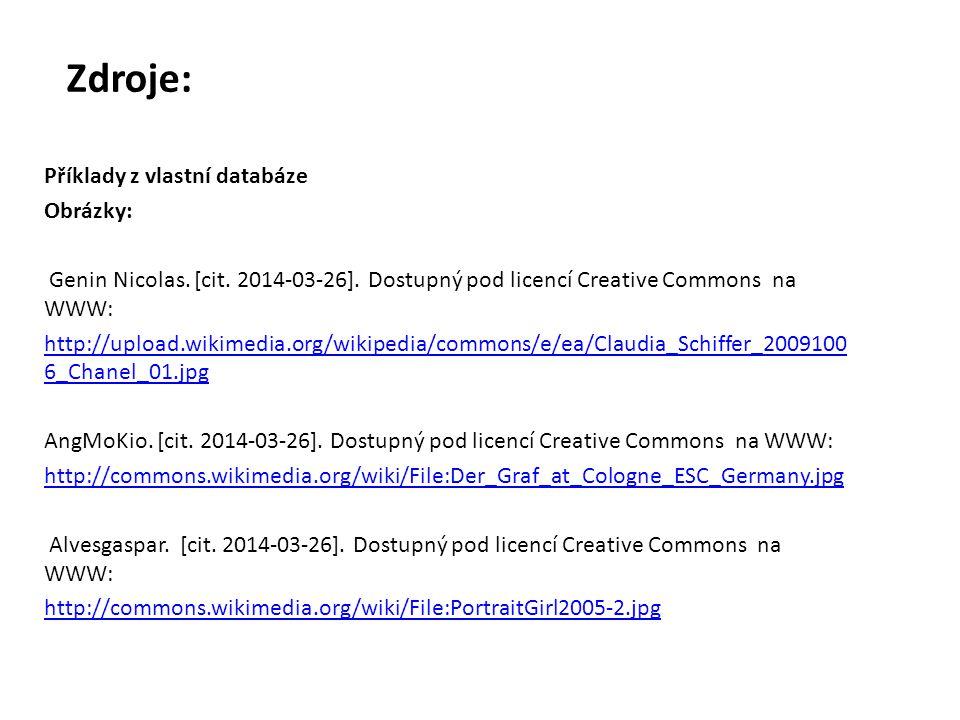 Zdroje: Příklady z vlastní databáze Obrázky: Genin Nicolas. [cit. 2014-03-26]. Dostupný pod licencí Creative Commons na WWW: http://upload.wikimedia.o