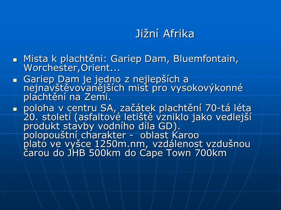 Jižní Afrika Jižní Afrika Mista k plachtěni: Gariep Dam, Bluemfontain, Worchester,Orient...