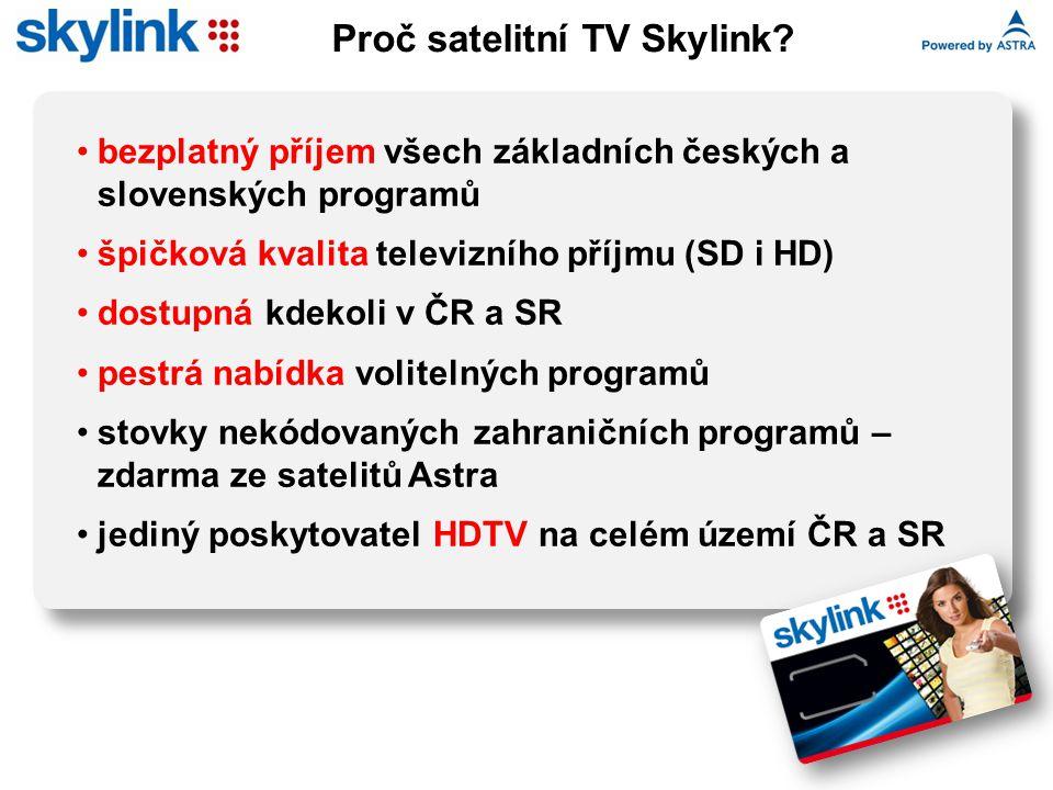 Proč satelitní TV Skylink? bezplatný příjem všech základních českých a slovenských programů špičková kvalita televizního příjmu (SD i HD) dostupná kde