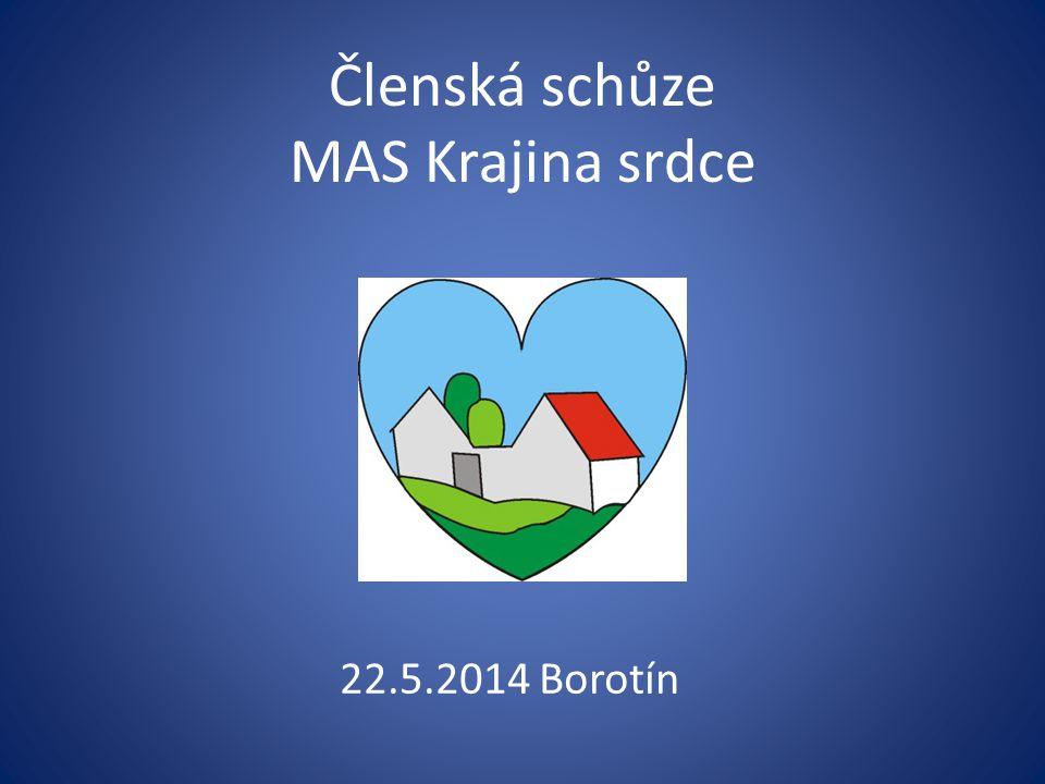 Členská schůze MAS Krajina srdce 22.5.2014 Borotín