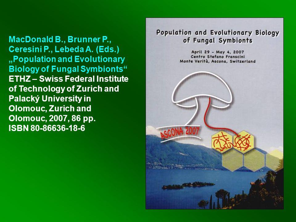 MacDonald B., Brunner P., Ceresini P., Lebeda A.