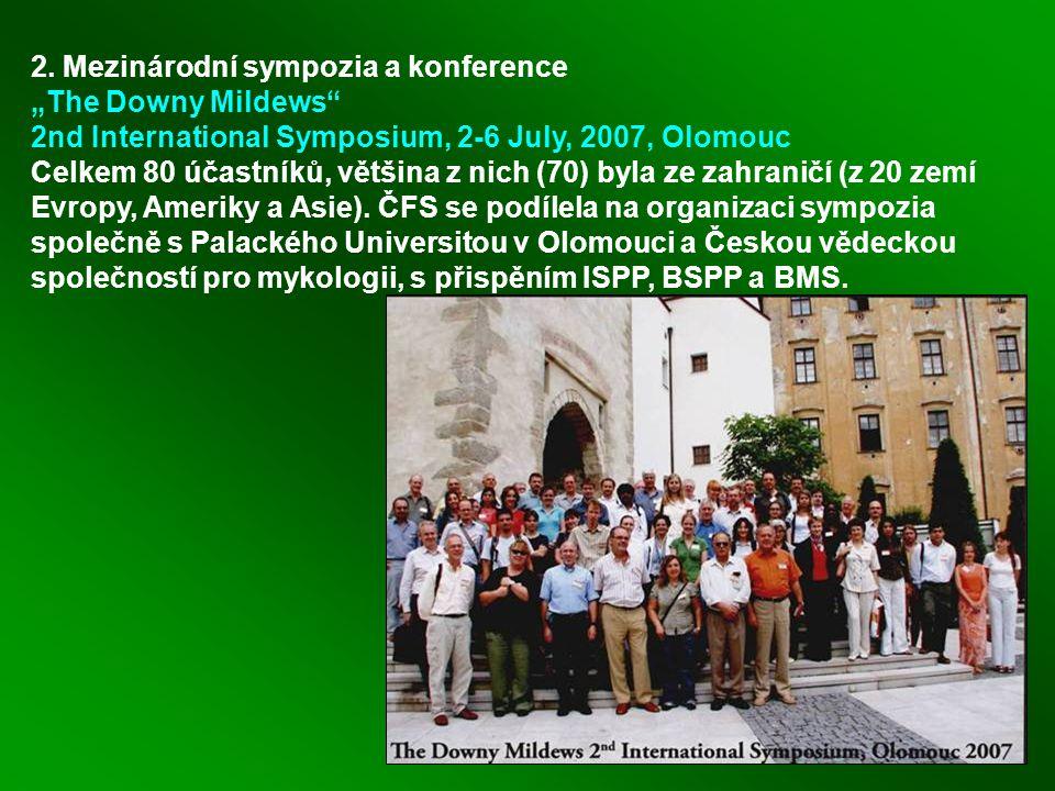 """2. Mezinárodní sympozia a konference """"The Downy Mildews"""" 2nd International Symposium, 2-6 July, 2007, Olomouc Celkem 80 účastníků, většina z nich (70)"""