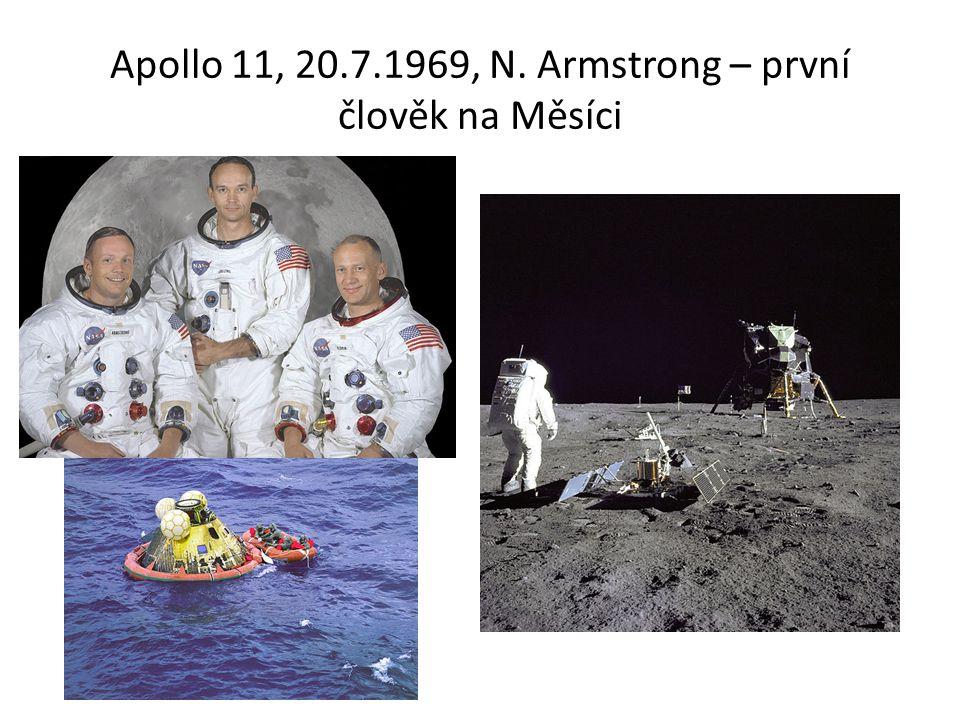 Apollo 11, 20.7.1969, N. Armstrong – první člověk na Měsíci