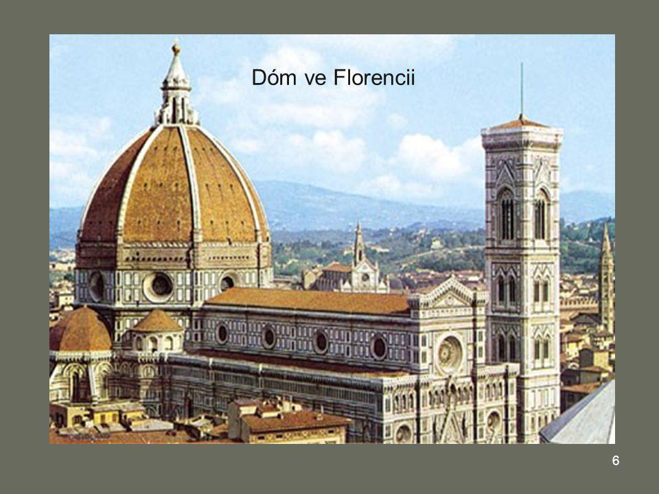 6 Kupole dómu ve Florencii Dóm ve Florencii