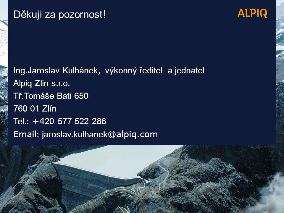 Ing.Jaroslav Kulhánek, výkonný ředitel a jednatel Alpiq Zlin s.r.o.