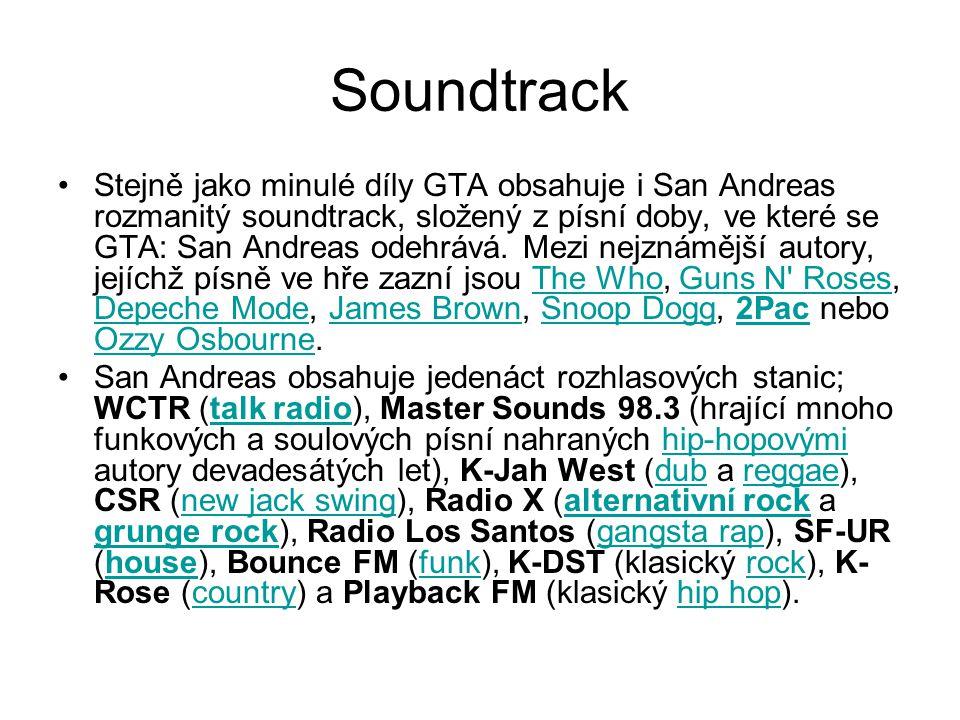 Soundtrack Stejně jako minulé díly GTA obsahuje i San Andreas rozmanitý soundtrack, složený z písní doby, ve které se GTA: San Andreas odehrává.