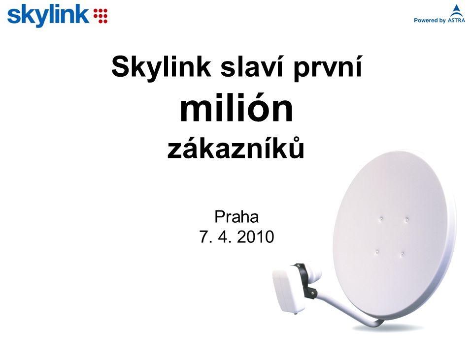 Skylink slaví první milión zákazníků Praha 7. 4. 2010