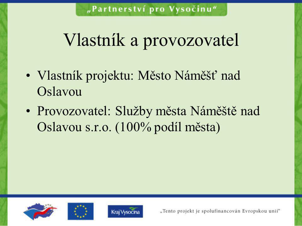 Vlastník a provozovatel Vlastník projektu: Město Náměšť nad Oslavou Provozovatel: Služby města Náměště nad Oslavou s.r.o. (100% podíl města)