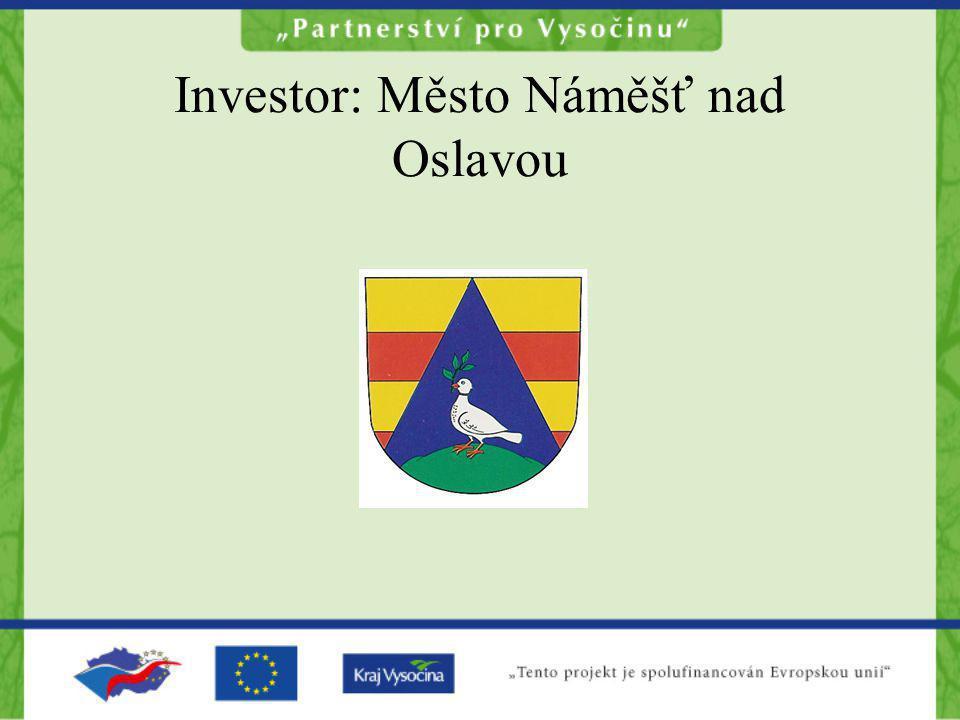 Investor: Město Náměšť nad Oslavou