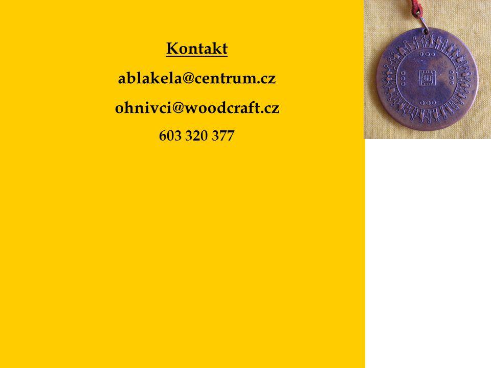 Kontakt ablakela@centrum.cz ohnivci@woodcraft.cz 603 320 377