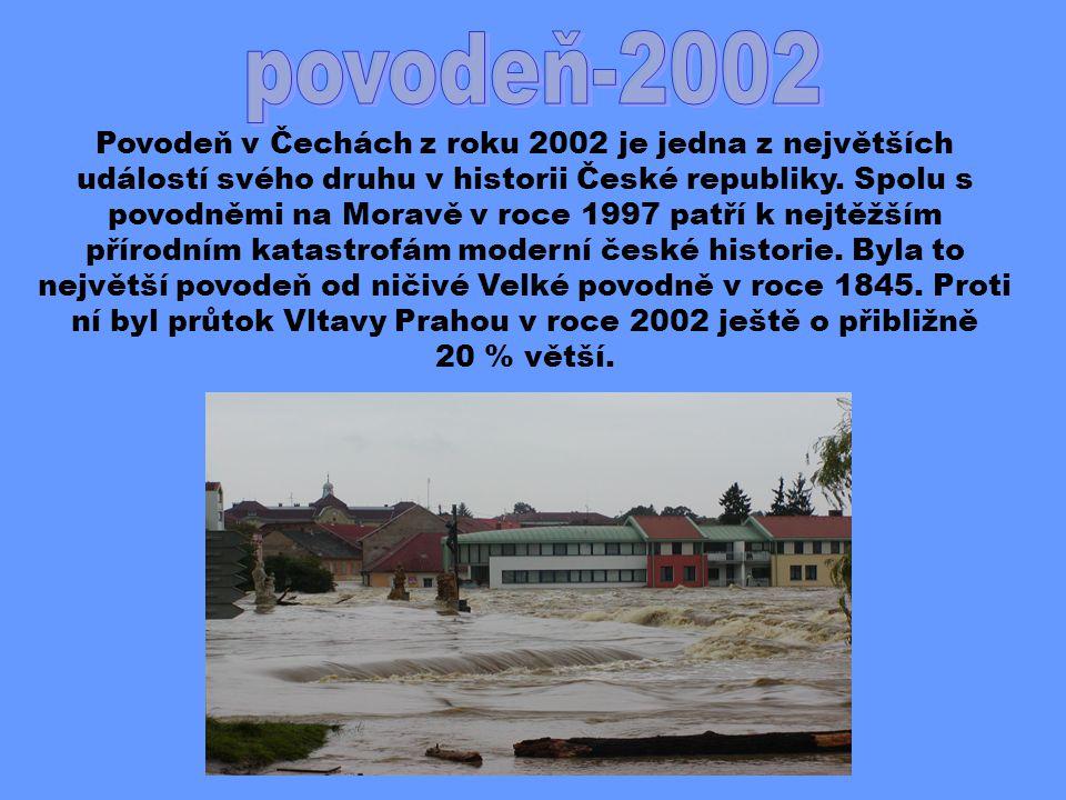 Povodeň v Čechách z roku 2002 je jedna z největších událostí svého druhu v historii České republiky.