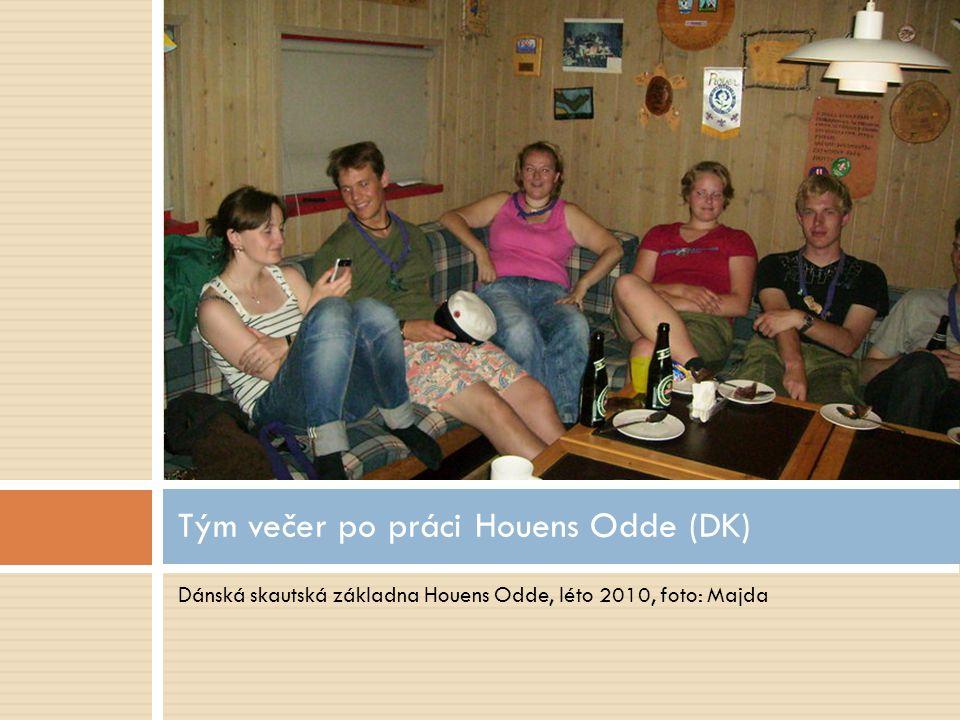 Dánská skautská základna Houens Odde, léto 2010, foto: Majda Tým večer po práci Houens Odde (DK)