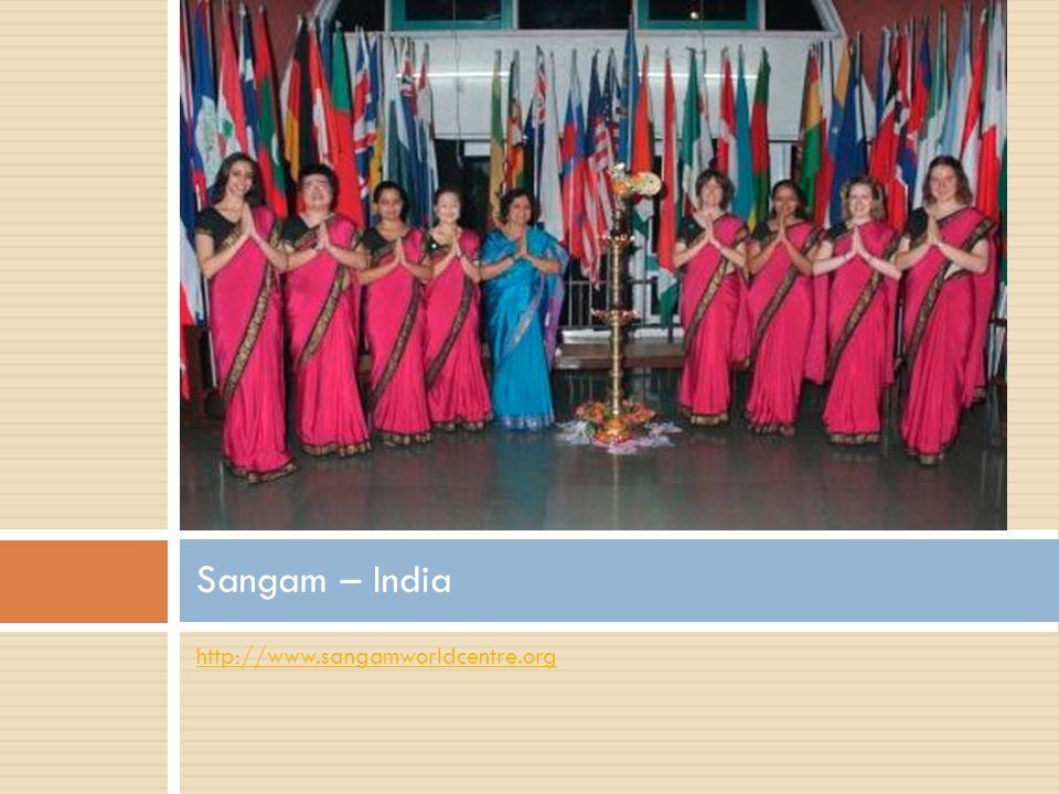 http://www.sangamworldcentre.org Sangam – India