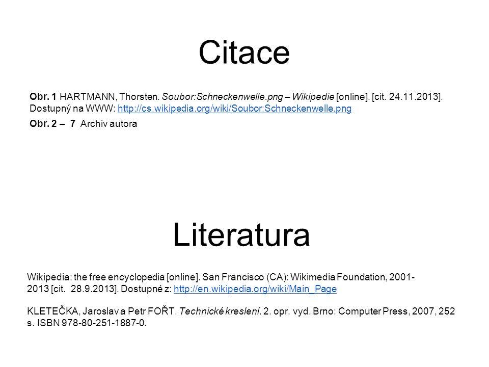 Citace Obr. 1 HARTMANN, Thorsten. Soubor:Schneckenwelle.png – Wikipedie [online]. [cit. 24.11.2013]. Dostupný na WWW: http://cs.wikipedia.org/wiki/Sou
