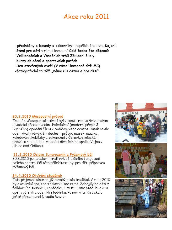 7 Akce roku 2011 -přednášky a besedy s odborníky – například na téma Kojení.