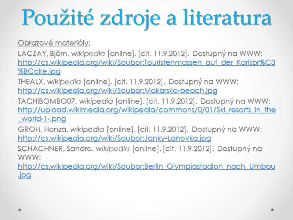 Použité zdroje a literatura Obrazové materiály: LACZAY, Björn.
