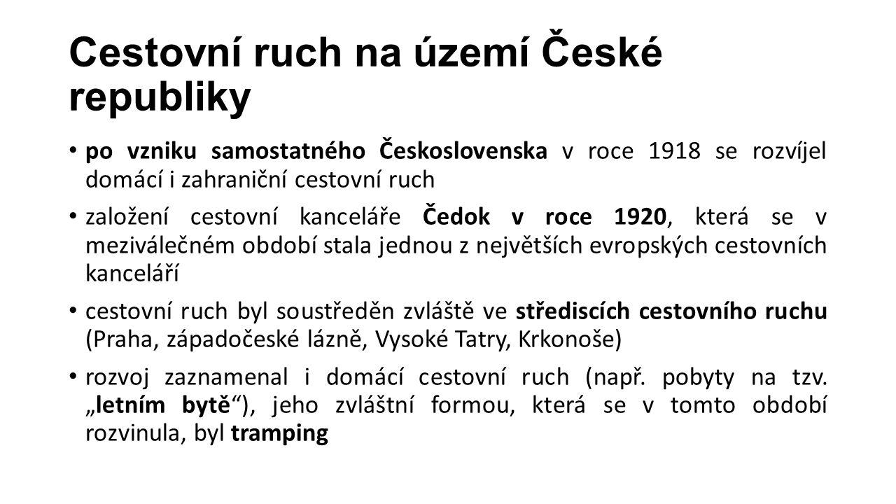 Cestovní ruch na území České republiky po vzniku samostatného Československa v roce 1918 se rozvíjel domácí i zahraniční cestovní ruch založení cestovní kanceláře Čedok v roce 1920, která se v meziválečném období stala jednou z největších evropských cestovních kanceláří cestovní ruch byl soustředěn zvláště ve střediscích cestovního ruchu (Praha, západočeské lázně, Vysoké Tatry, Krkonoše) rozvoj zaznamenal i domácí cestovní ruch (např.