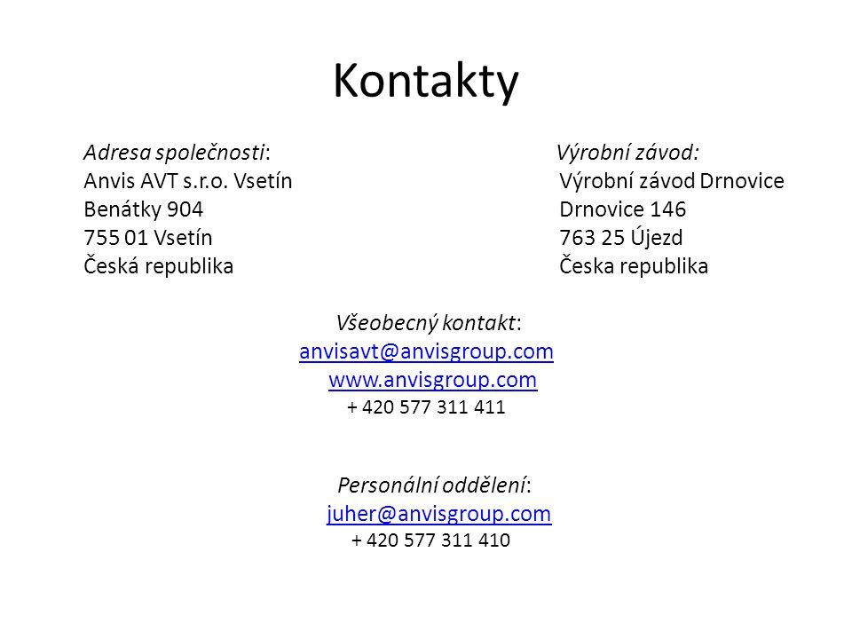 Adresa společnosti: Výrobní závod: Anvis AVT s.r.o.