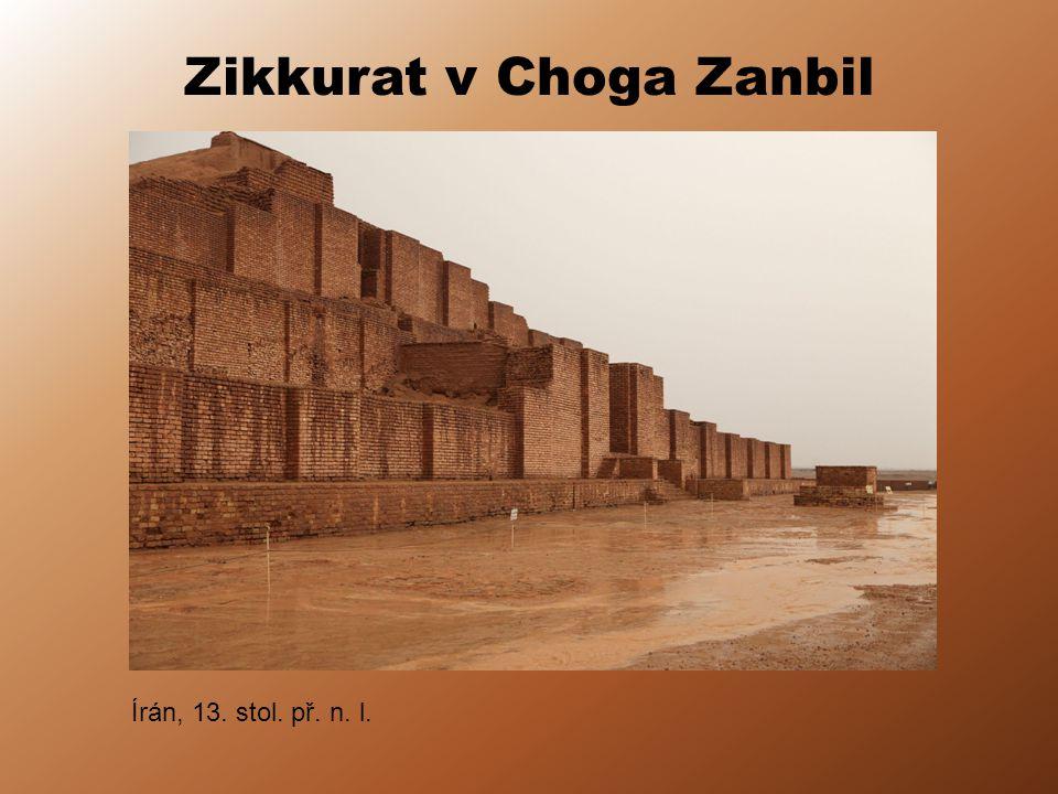 Zikkurat v Choga Zanbil Írán, 13. stol. př. n. l.