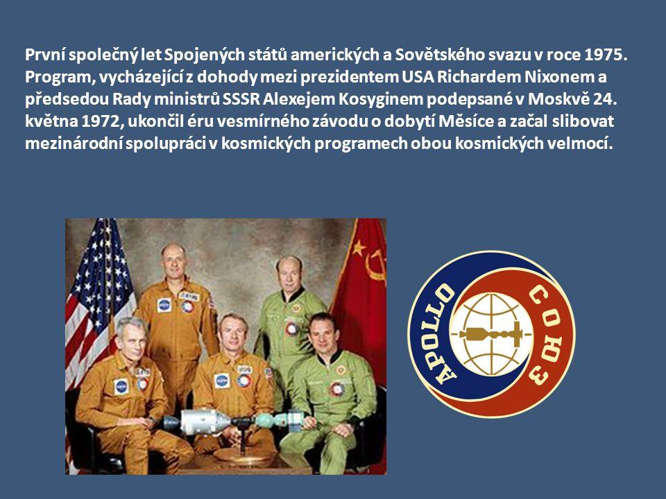 Období vesmírné spolupráce V 70. letech XX. st. USA i SSSR z ekonomických i politických důvodů svoje programy omezily. Oběžná dráha Země se stala otev