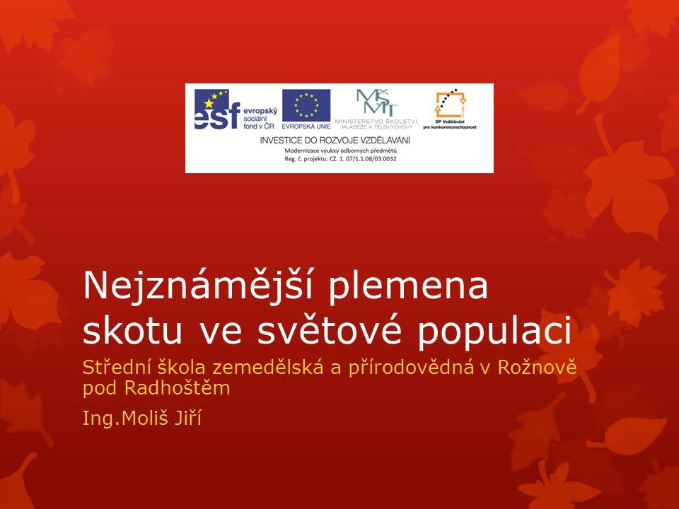  Je to hlavní chované plemeno na Slovensku.Fylogenetický původ má stejný jako český strakatý skot.