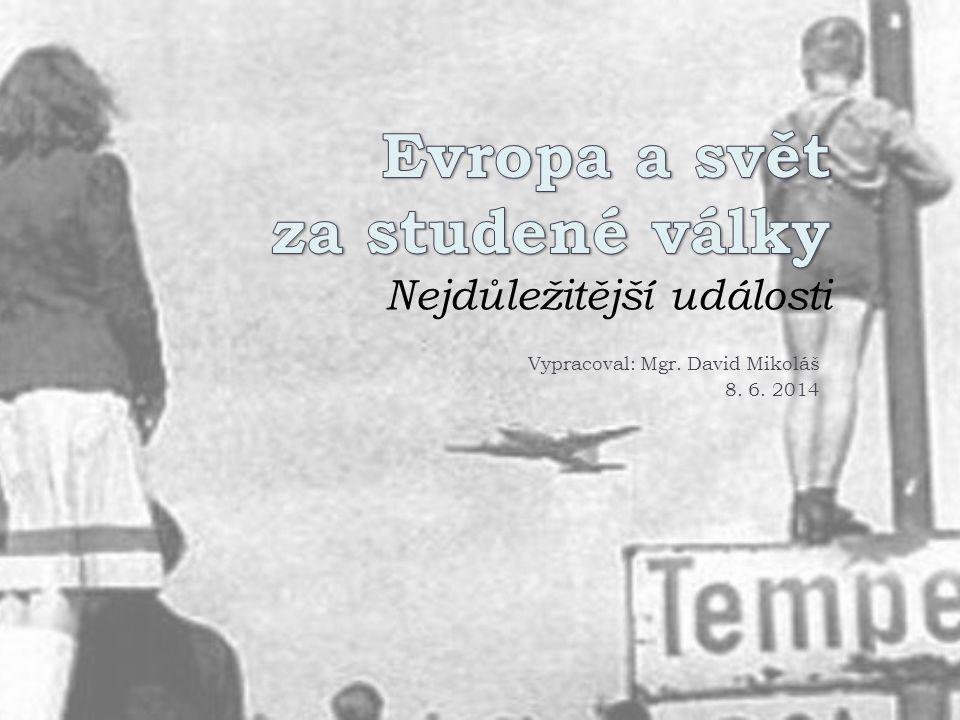 Studená válka 1947-1991 2  Jako studená válka (anglicky Cold War) se označuje stav politických sporů, vojenského napětí, zástupných válek a hospodářské konkurence, který vypukl po druhé světové válce (1939–1945) mezi komunistickými státy – zejména Sovětským svazem a jeho satelitními státy a spojenci – a západními státy, zejména Spojenými státy a jejich spojenci.
