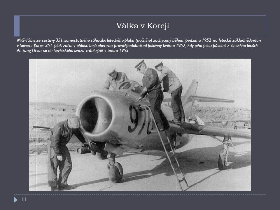 Válka v Koreji MiG-15bis ze sestavy 351.