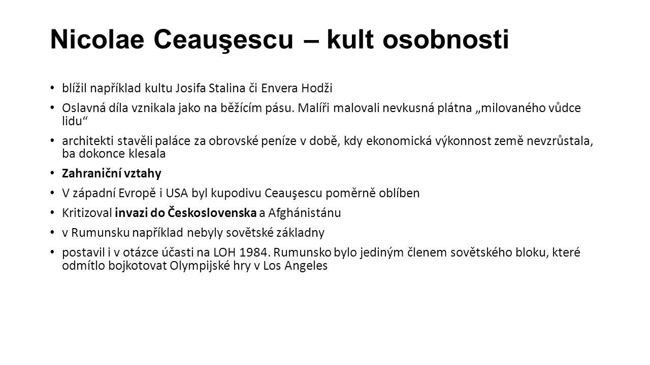 Nicolae Ceauşescu – kult osobnosti blížil například kultu Josifa Stalina či Envera Hodži Oslavná díla vznikala jako na běžícím pásu.