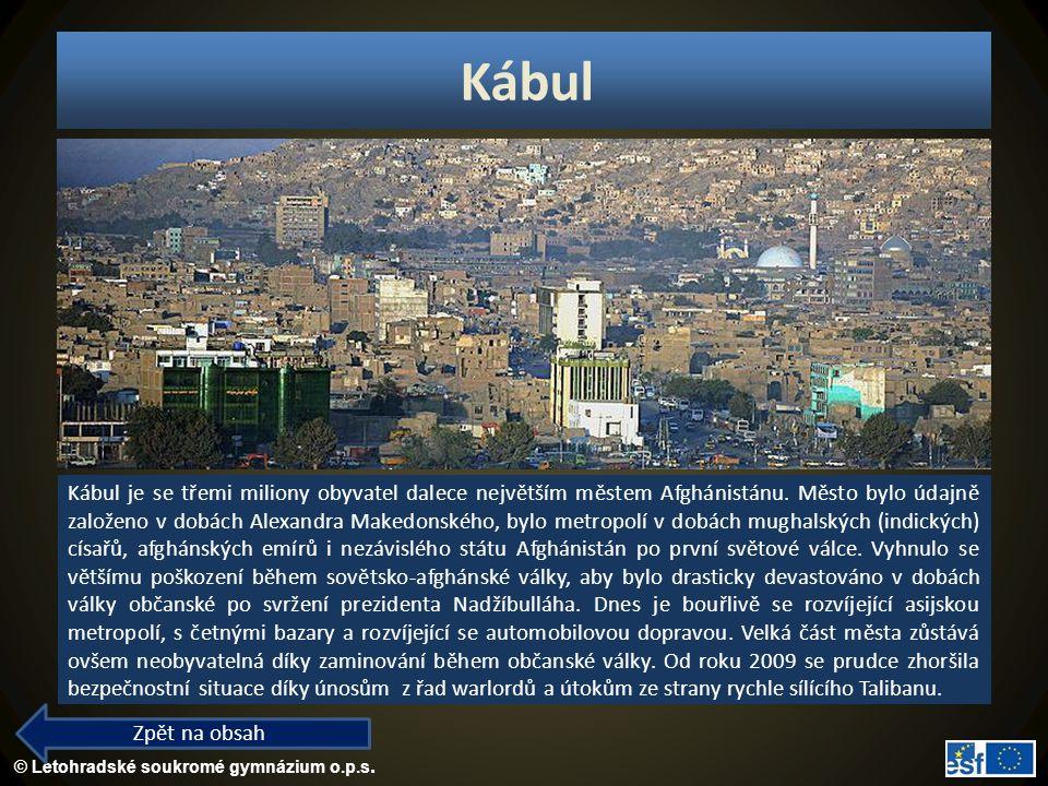 © Letohradské soukromé gymnázium o.p.s. Kábul Zpět na obsah Kábul je se třemi miliony obyvatel dalece největším městem Afghánistánu. Město bylo údajně