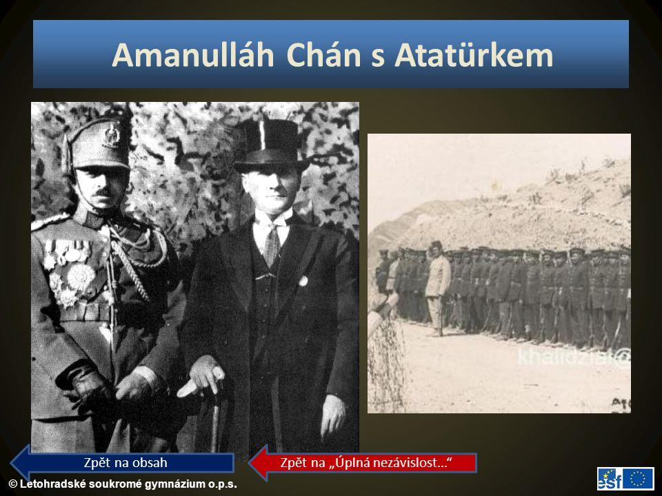 """© Letohradské soukromé gymnázium o.p.s. Amanulláh Chán s Atatürkem Zpět na obsah Zpět na """"Úplná nezávislost..."""""""