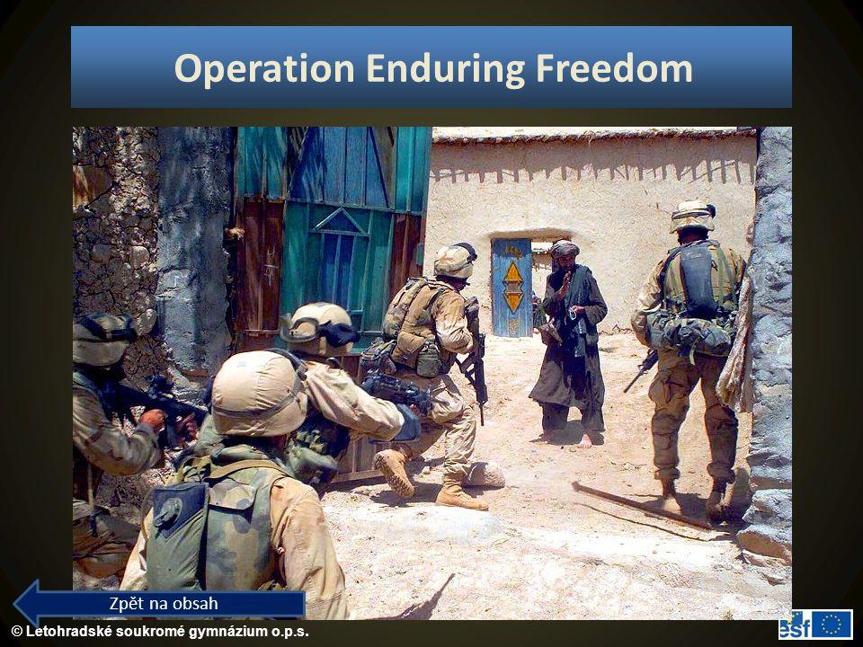 © Letohradské soukromé gymnázium o.p.s. Operation Enduring Freedom Zpět na obsah