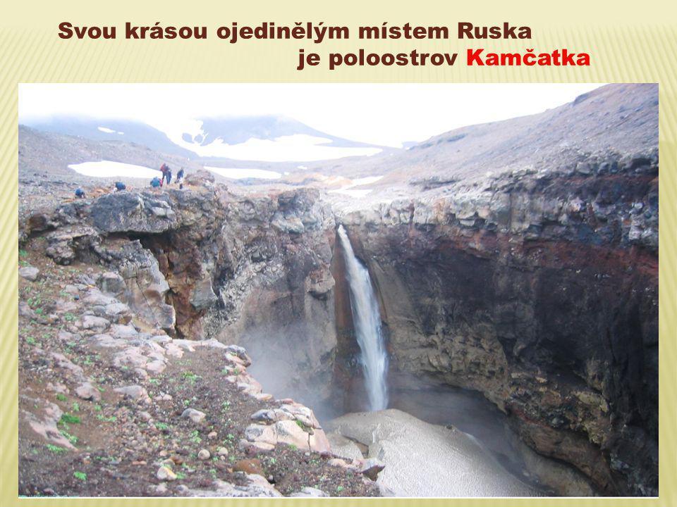 Svou krásou ojedinělým místem Ruska je poloostrov Kamčatka