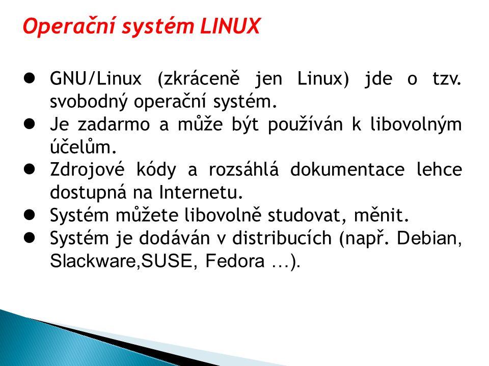 GNU/Linux (zkráceně jen Linux) jde o tzv. svobodný operační systém. Je zadarmo a může být používán k libovolným účelům. Zdrojové kódy a rozsáhlá dokum