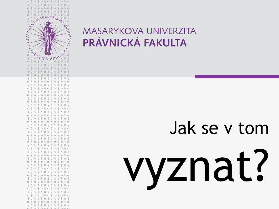 www.law.muni.cz ČASU ZATÍM DOST Přechodné období 3 roky (§ 122 odst.