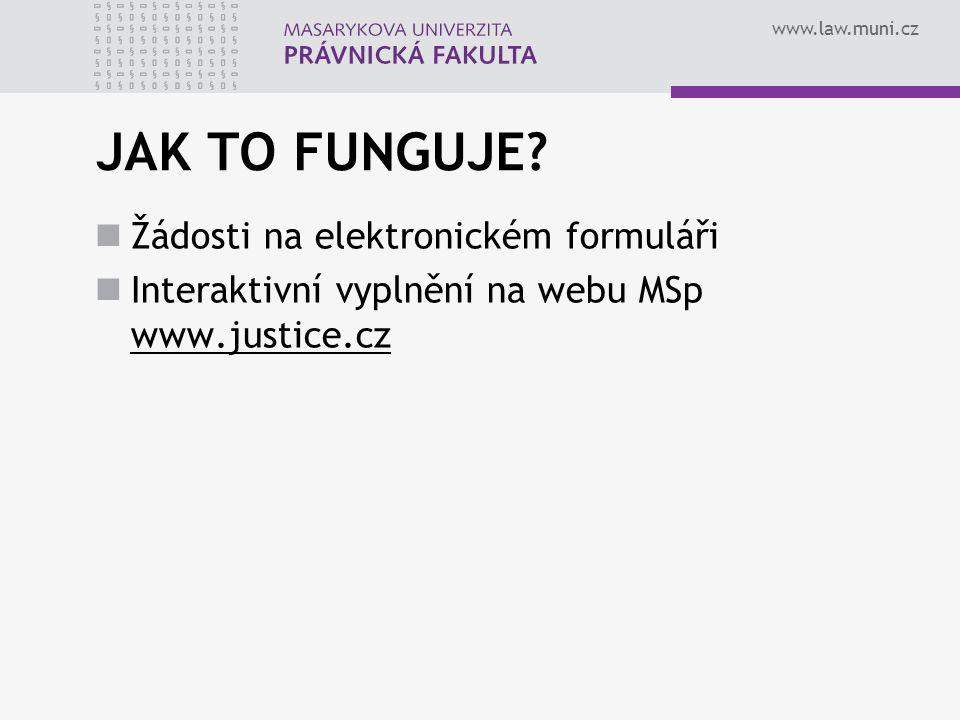 www.law.muni.cz JAK TO FUNGUJE.