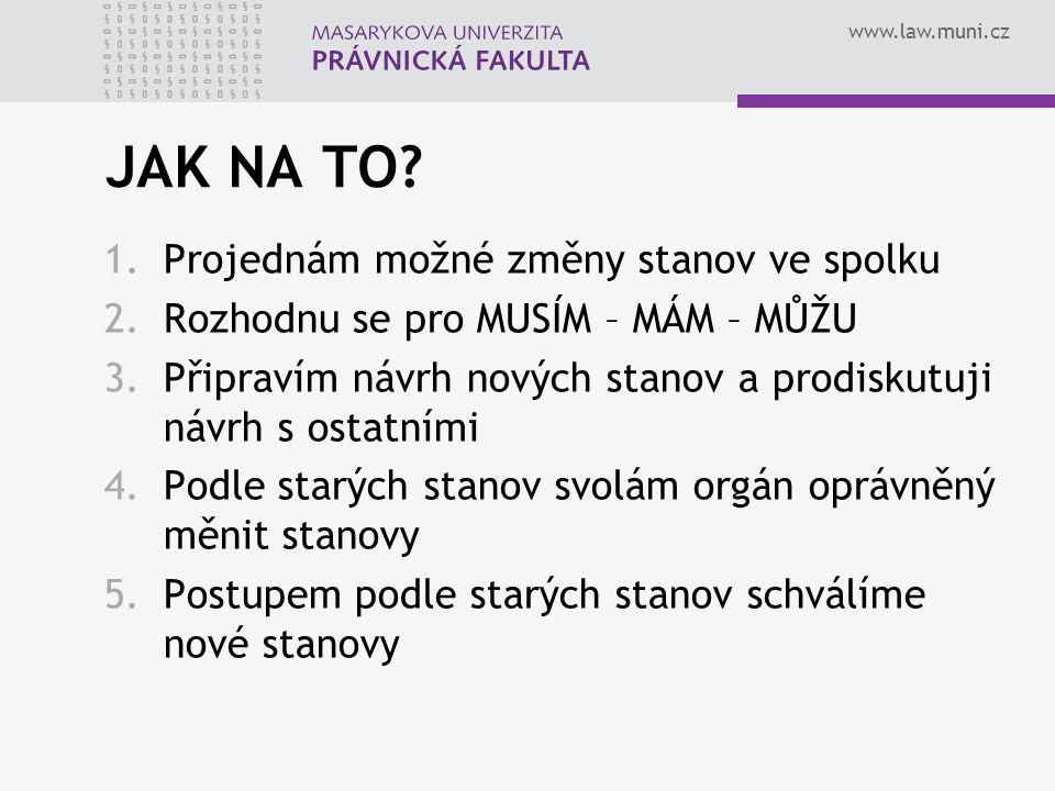www.law.muni.cz JAK NA TO.