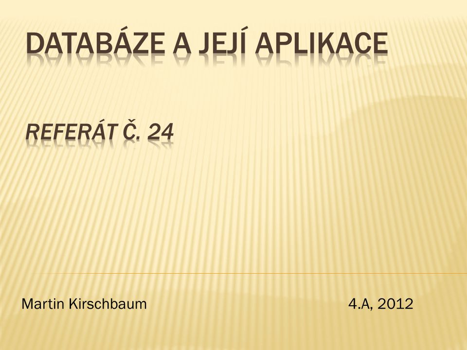 Martin Kirschbaum 4.A, 2012
