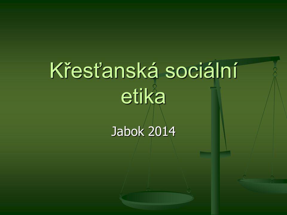 Křesťanská sociální etika Jabok 2014