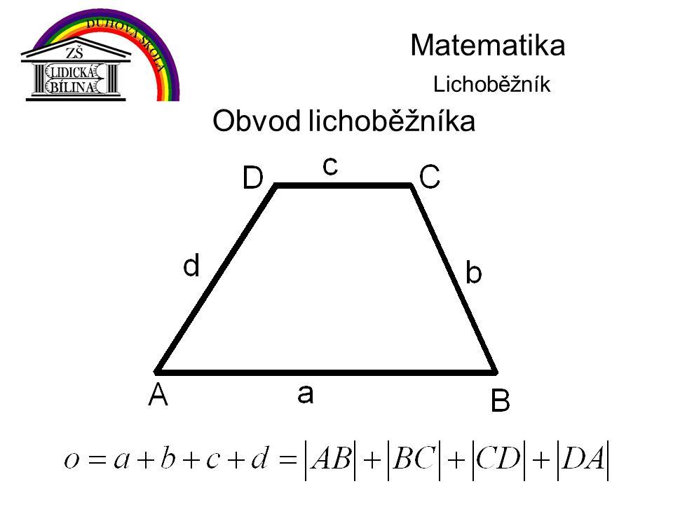Matematika Lichoběžník Obvod lichoběžníka