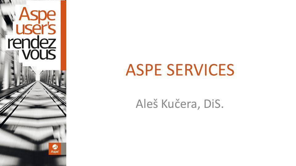 ASPE SERVICES Aleš Kučera, DiS.