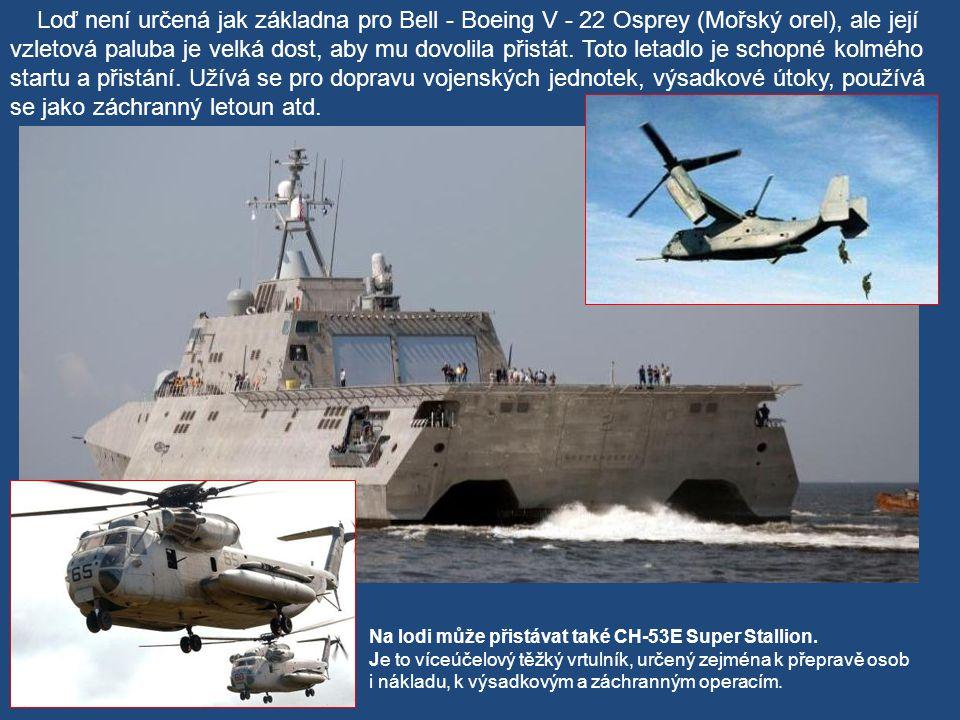 Na lodi může přistávat i MQ-8 Fire Scout.