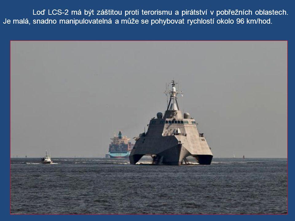 Loď LCS-2 má být záštitou proti terorismu a pirátství v pobřežních oblastech.