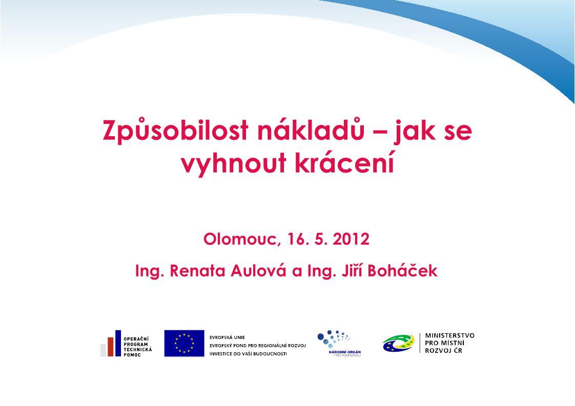 Způsobilost nákladů – jak se vyhnout krácení Olomouc, 16.