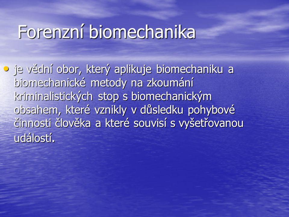 """Vývoj forenzní biomechaniky: nejmladší forenzní věda nejmladší forenzní věda """"otec krimalistiky – Luis Alphonse Bertillon """"otec krimalistiky – Luis Alphonse Bertillon Tři hlavní období vývoje: Tři hlavní období vývoje: 1.etapa:(1889 – 1971) """"Pravěk biomechanických aplikací 1.etapa:(1889 – 1971) """"Pravěk biomechanických aplikací 2.etapa: (1971 – 1994 ) vznik kriminalistické biomechaniky 2.etapa: (1971 – 1994 ) vznik kriminalistické biomechaniky 3.etapa: (od 1994 – do současnosti) vznik forenzní biomechaniky 3.etapa: (od 1994 – do současnosti) vznik forenzní biomechaniky"""