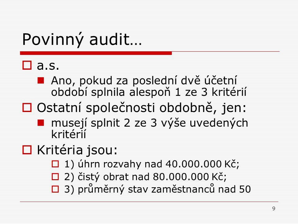 9 Povinný audit…  a.s.