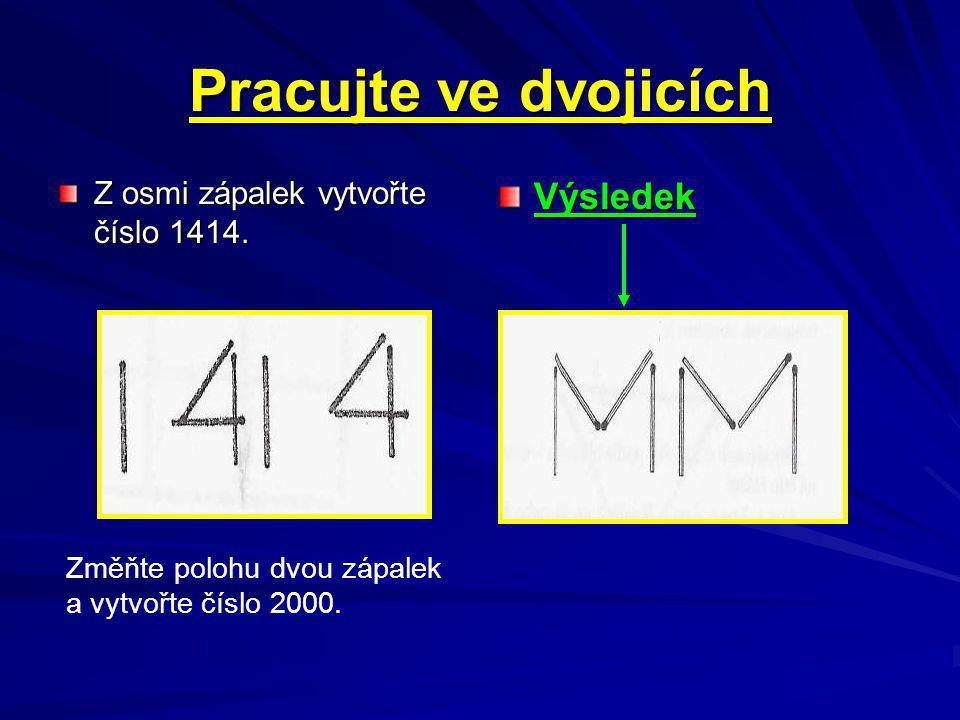 Z osmi zápalek vytvořte číslo 1414.