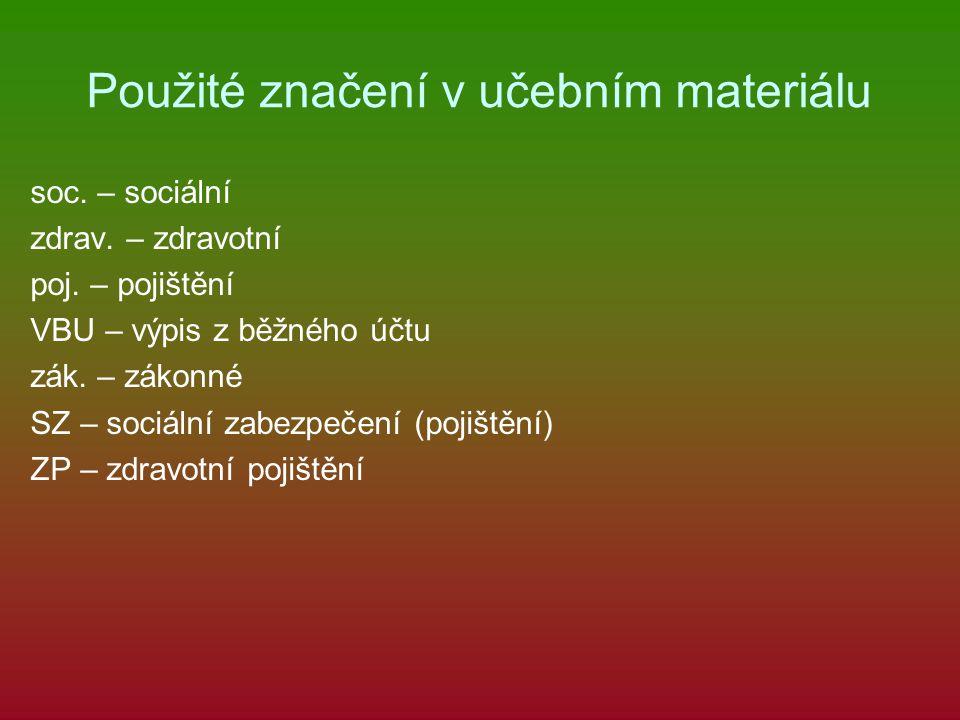 Použité značení v učebním materiálu soc. – sociální zdrav.