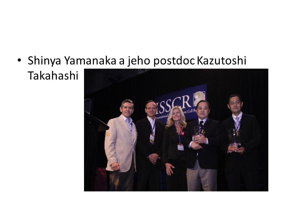 Shinya Yamanaka a jeho postdoc Kazutoshi Takahashi