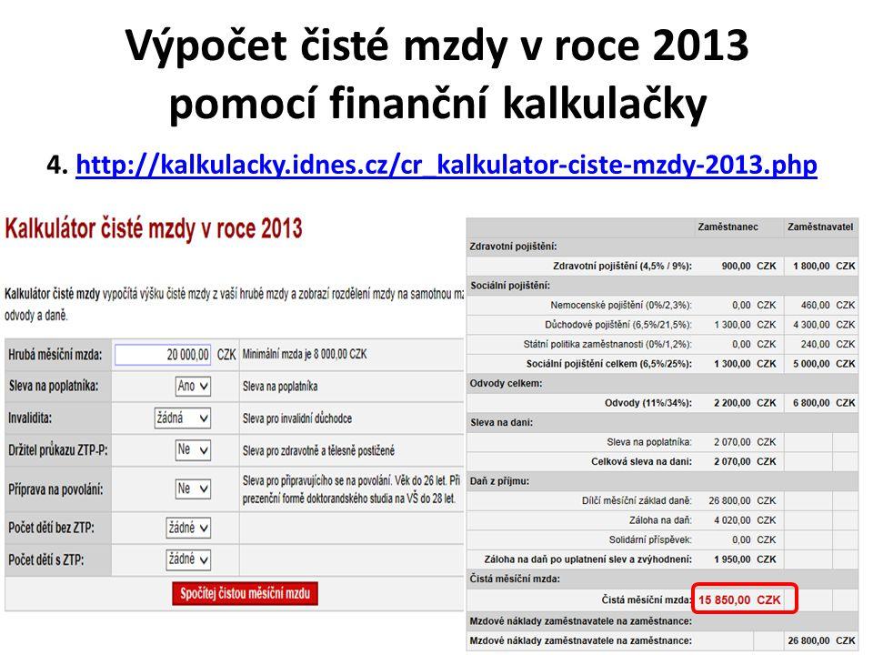 Výpočet čisté mzdy v roce 2013 pomocí finanční kalkulačky 4.